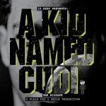 Kid CuDi – A Kid Named CuDi