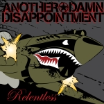 Another Damn Disappointment – Relentless
