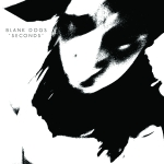 Blank Dogs – Seconds