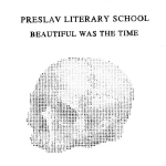 Preslav Literary School – Beautiful Was the Time