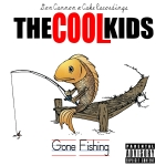 The Cool Kids – Gone Fishing