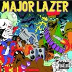 Major Lazer – Guns Don't Kill People…Lazers Do