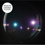 Simian Mobile Disco – Temporary Pleasure