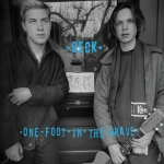 Beck – One Foot in the Grave – Deluxe Edition