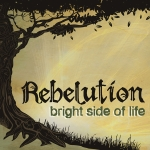 Rebelution – Bright Side Of Life