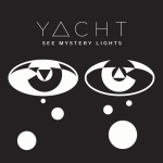 Yacht – See Mystery Lights