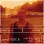 Washed Out – High Times