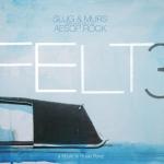 Felt 3 – A Tribute to Rosie Perez