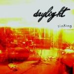 Daylight – Sinking