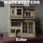 Matt Stevens – Echo