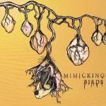 Mimicking Birds – Mimicking Birds
