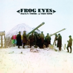 Frog Eyes – Paul's Tomb: A Triumph
