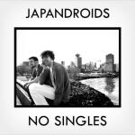 Japandroids – No Singles