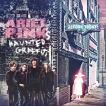 Ariel Pink's Haunted Graffiti – Before Today
