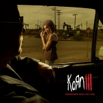 Korn – Korn III: Remember Who You Are