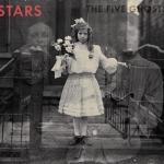 Stars – The Five Ghosts