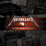 Metallica – Six Feet Down Under EP