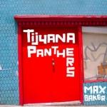 Tijuana Panthers – Max Baker