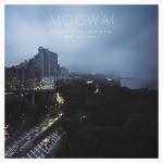 Mogwai – Free Download & Album Art Revealed