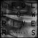 """Video: Lykke Li – """"I Follow Rivers"""""""