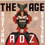 Sufjan Stevens – Age of Adz