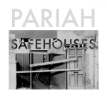 Pariah – Safehouses EP