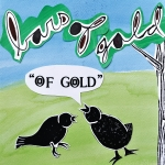 Bars of Gold – Of Gold