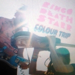 Ringo Deathstarr – Colour Trip