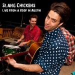 Exclusive Video: Slang Chickens performing After Hours @ Pinpoint Music Party – Austin, TX