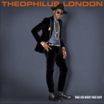 Full Album Stream: Theophilus London – Timez Are Weird These Days