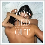 Washed Out – Within and Without