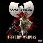 "Wu-Tang Clan – ""Legendary Weapons"""