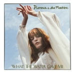 "New Florence + The Machine – ""What the Water Gave Me"""