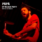 PAPA – EP Release Show – Bootleg Theater