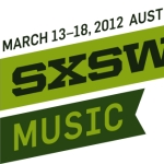 SXSW 2012 Announces Third Round of Bands