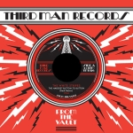 The White Stripes / The Dead Weather – From The Vault 7″