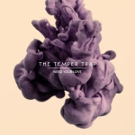 "New Temper Trap Single – ""Need Your Love"" & US Tour Dates"