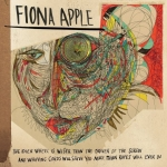Fiona Apple – The Idler Wheel…