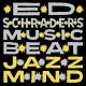 Ed Schrader's Music Beat – Jazz Mind