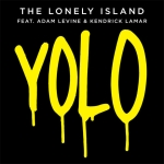 "Watch The Lonely Island's New Single ""YOLO"""