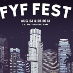 FYF Fest Announce Lineup, Dates, Awesomeness