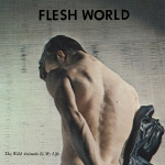 Flesh World – The Wild Animals in My Life (in pictures)