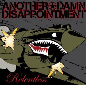 Another Damn Disappointment - Relentless