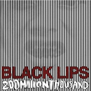 Black Lips - 200 Million Thousand - Picture