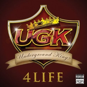 UGK - UGK 4 Life