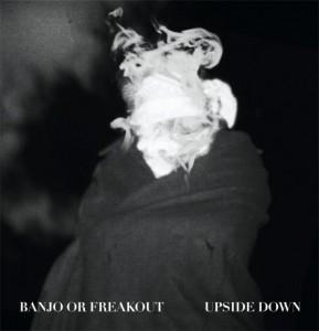 Banjo Freakout - Upside Down