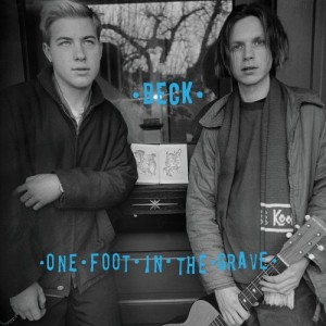 Beck – One Foot in the Grave (Deluxe Edition)