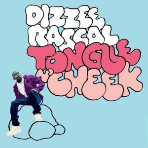 Dizzee Rascal - Tongue N' Cheek