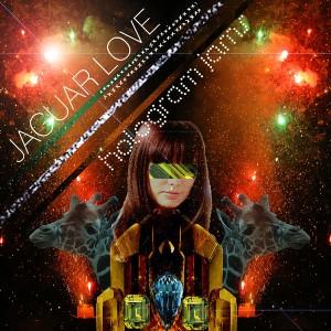 Jaguar Love – Hologram Jams