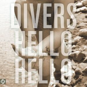 Divers - Hello Hello (2015)